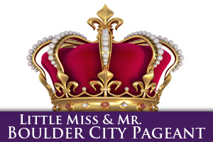 Little Mr. & Miss Boulder City Pageant