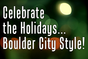 Holidays in Boulder City, Nevada