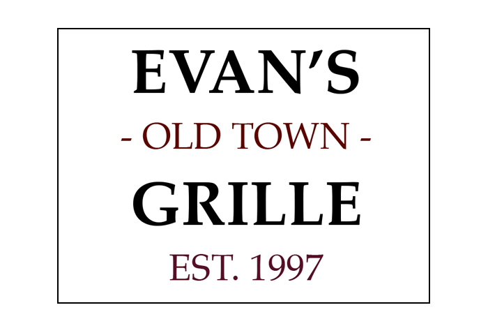 Evans Old Town Grille ~ various