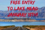 Free Entry Lake Mead 2018 Boulder City, NV