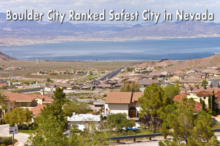 Boulder City Ranked as Safest City in Nevada For 2018