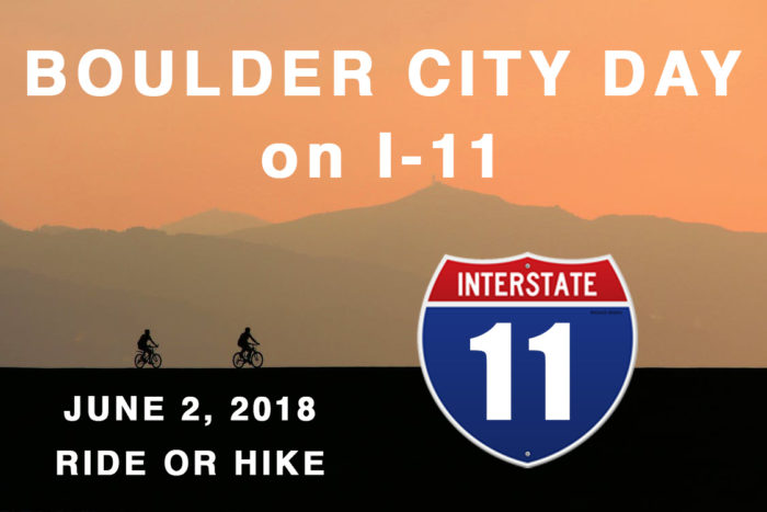 Walk, Bike or Hike Interstate 11 on June 2nd!