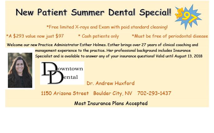 Downtown Dental New Patient Summer Special Boulder City, NV