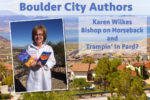 Local Authors Karen Wilkes Boulder City, Nevada