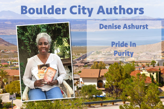 Local Authors Denise Ashurst Boulder City, NV