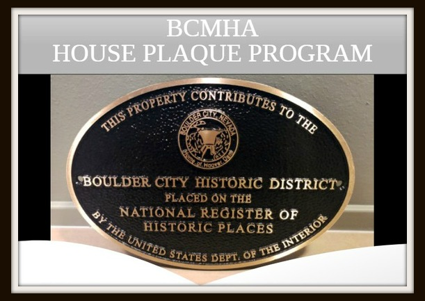 Historic Home Plaque Program Boulder City, Nevada