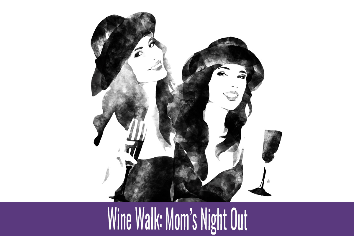 Wine Walk Mom's Night Out Boulder City, NV