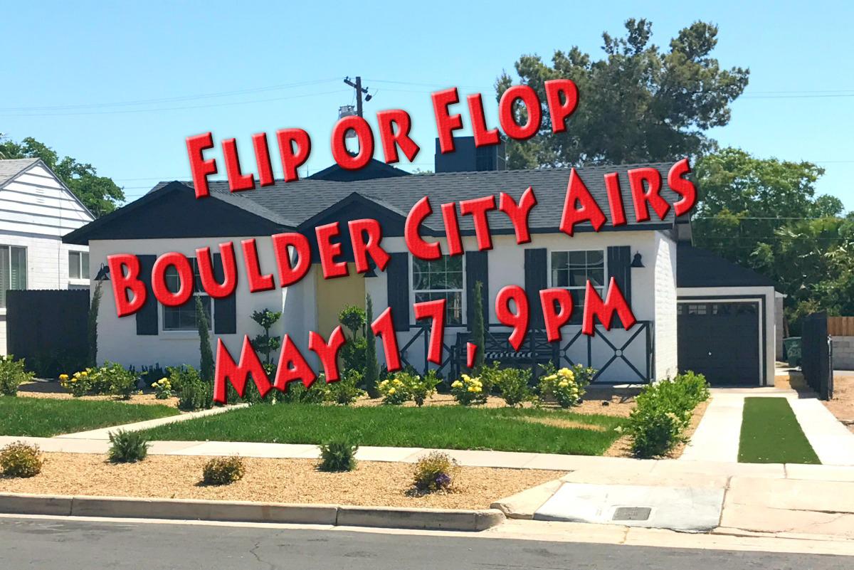 Flip Or Flop Air Date Boulder City, Nevada
