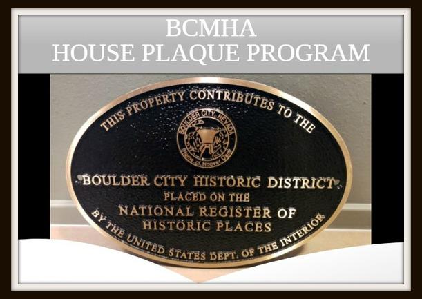 Historic Home Plaque Program Boulder City, Nevada