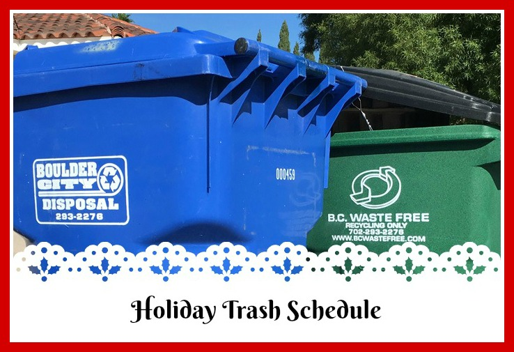 Holiday Trash Schedule Boulder City, Nevada