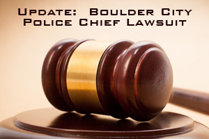 Boulder City, Nevada Police Chief Update