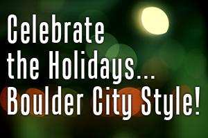 Holidays in Boulder City, Nevada
