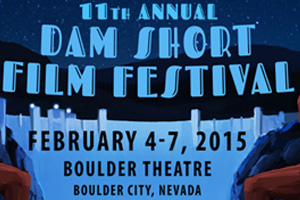 Dam Short Film Festival 2014 in Boulder City, Nevada
