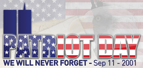 Patriot Day - We Will Never forget