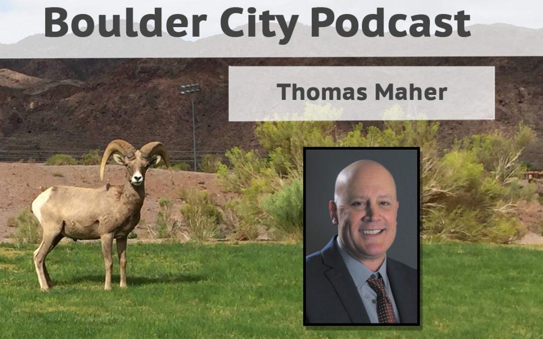 Podcast Series: Thomas Maher of Boulder City Hospital