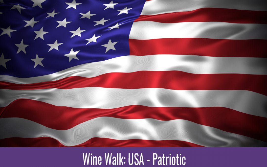 Wine Walks Resume With a Patriotic Theme
