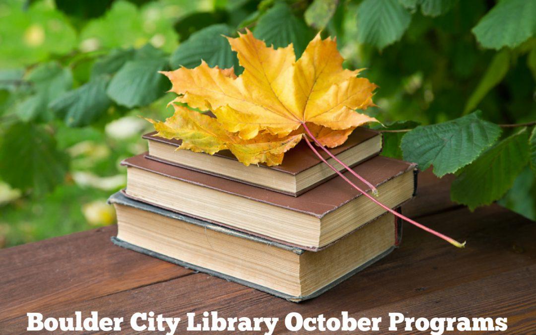 Boulder City Library Programming October 2021